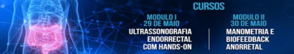 CURSO ULTRASSONOGRAFIA ENDORRECTAL COM HANDS ON MANOMETRIAL E BIOFEEDBACK ANORRETAL COM HANDS ON