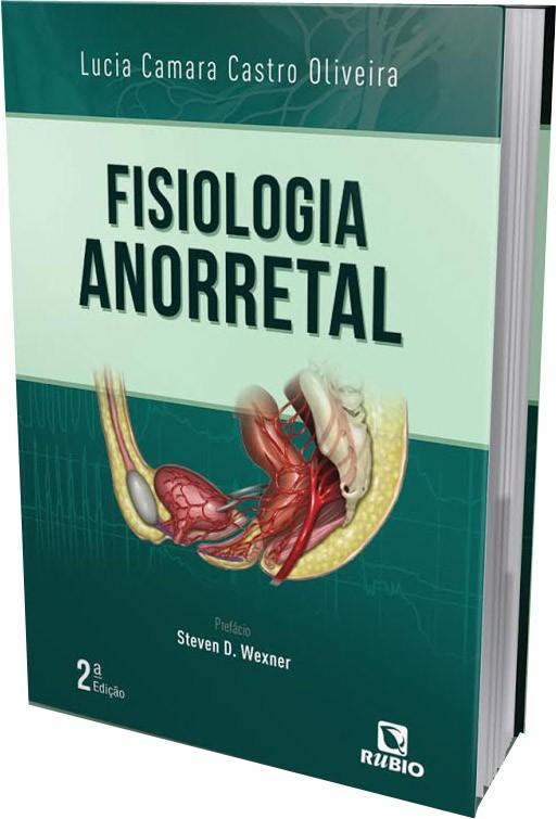 Livro lançado pela Dra. Lucia sobre Fisiologia Anorretal.
